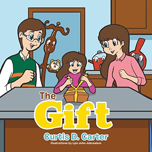 The Gift By Curtis D Carter