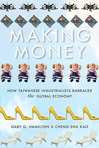 Making Money By Gary G. Hamilton