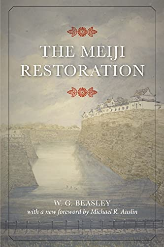 The Meiji Restoration By W. G. Beasley