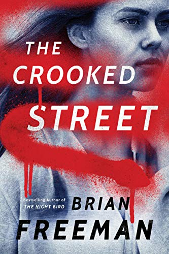 The Crooked Street By Brian Freeman