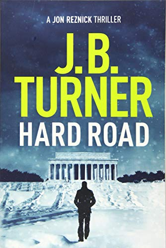 Hard Road By J. B. Turner