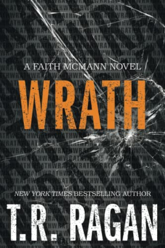 Wrath By T.R. Ragan