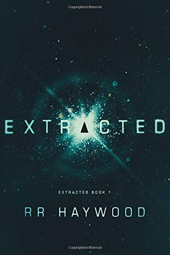 Extracted: Volume 1 (Extracted Trilogy) By R. R. Haywood