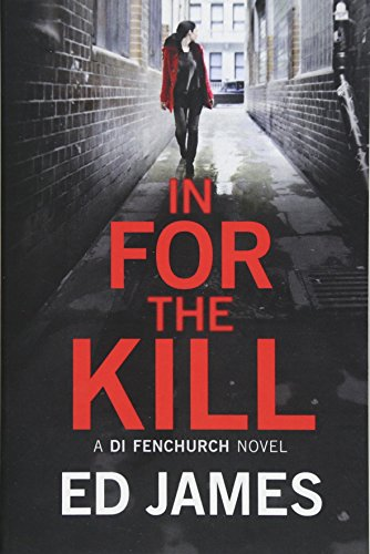 In for the Kill By Ed James