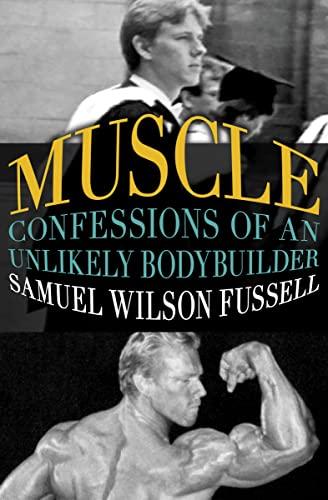 Muscle von Samuel Wilson Fussell