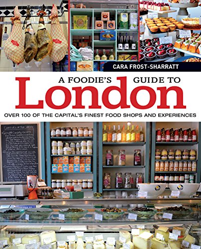 A-Foodie-039-s-Guide-to-London-by-Cara-Frost-Sharratt-Book-The-Cheap-Fast-Free-Post