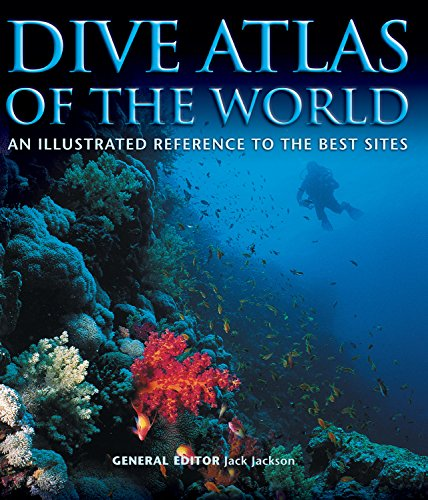 Dive Atlas of the World By Jack Jackson