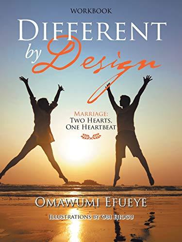 Different by Design By Omawumi Efueye