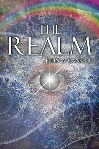 The Realm By John W Rankine