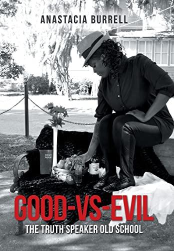 Good-Vs-Evil By Anastacia Burrell