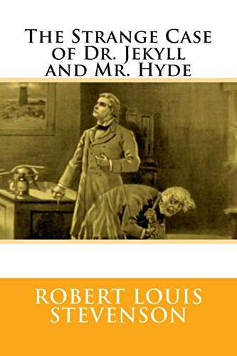 Strange Case of Dr Jekyll and MR Hyde By Robert Louis Stevenson