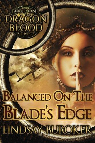 Balanced on the Blade's Edge By Lindsay A Buroker