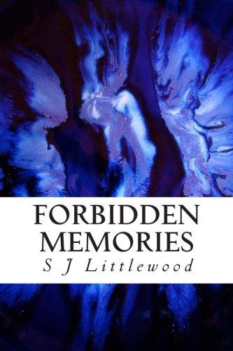 Forbidden Memories By S J Littlewood