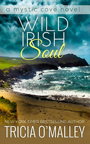 Wild Irish Soul By Tricia O'Malley