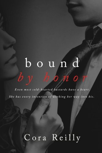 Bound by Honor By Cora Reilly