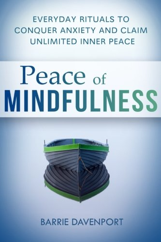 Peace of Mindfulness By Barrie Davenport
