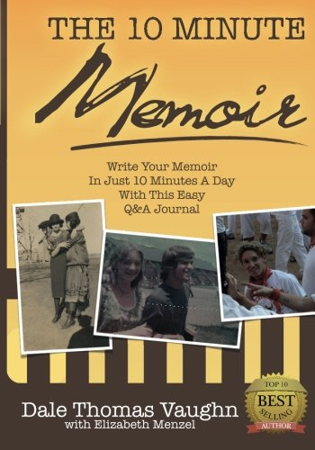 The 10-Minute Memoir By Elizabeth Menzel