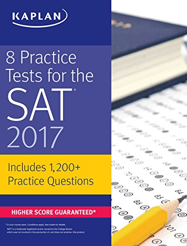 8 Practice Tests for the SAT 2017 By Kaplan Test Prep