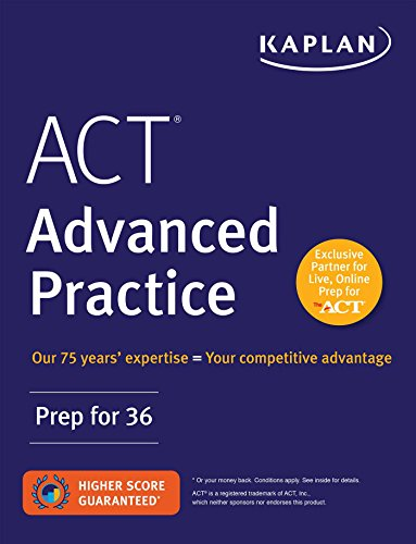 ACT Advanced Practice By Kaplan Test Prep
