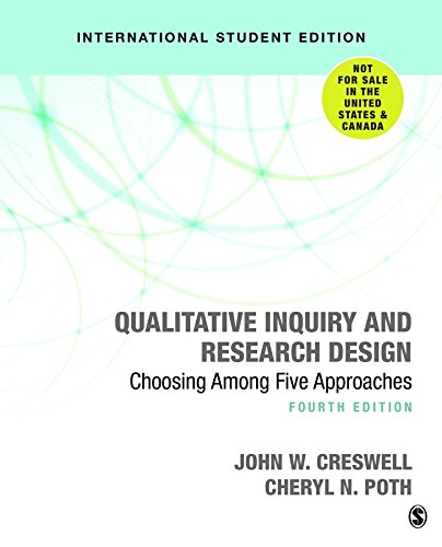 Qualitative Inquiry and Research Design (International Student Edition) By John W. Creswell