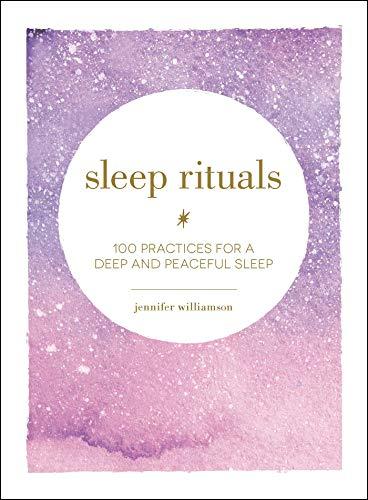 Sleep Rituals By Jennifer Williamson