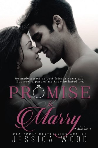 Promise to Marry By Jessica Wood