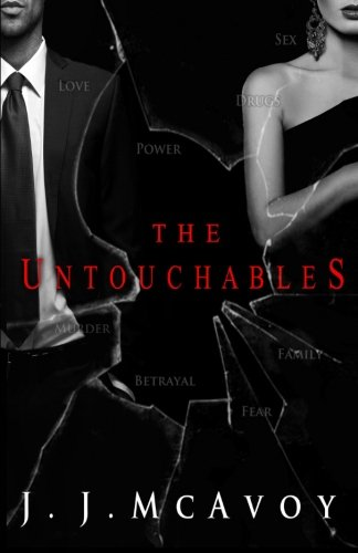 The Untouchables By J J McAvoy