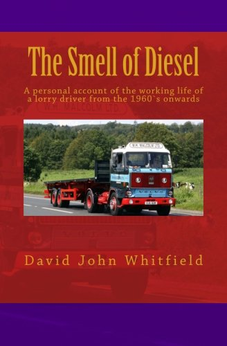 The Smell of Diesel By MR David John Whitfield