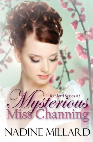 Mysterious Miss Channing By Nadine Millard