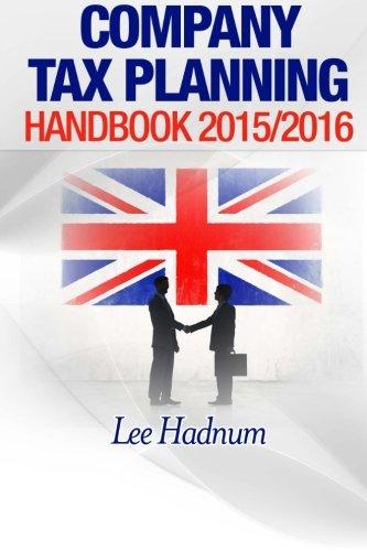 Company Tax Planning Handbook 2015/2016 By Lee Hadnum