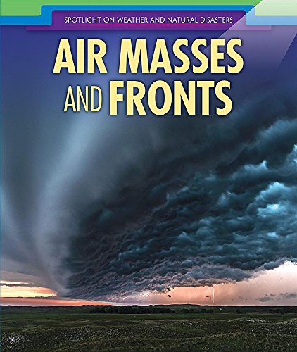 Air Masses and Fronts By Mariel Bard