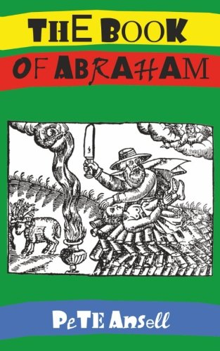The Book of Abraham By Pete Ansell