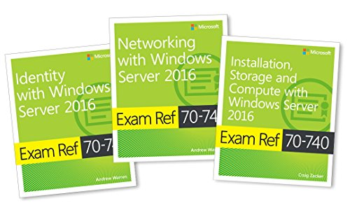 MCSA Windows Server 2016 Exam Ref 3-Pack: Exams 70-740, 70-741, and 70-742 By Itzik Microsoft Microsoft
