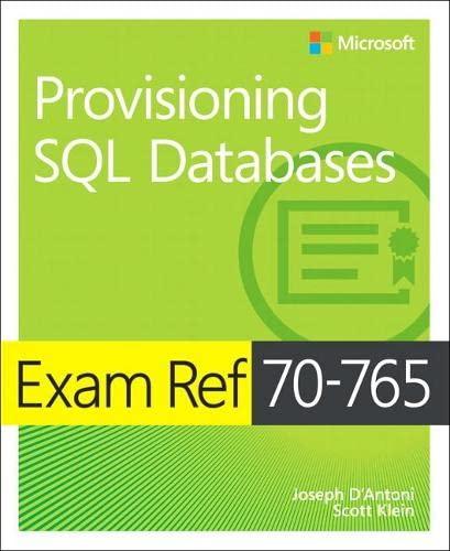 Exam Ref 70-765 Provisioning SQL Databases By Joseph D'Antoni