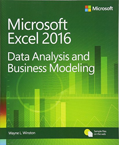 Microsoft Excel Data Analysis and Business Modeling by Wayne Winston