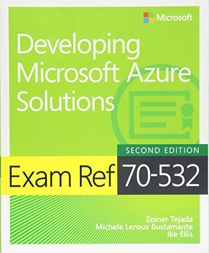 Exam Ref 70-532 Developing Microsoft Azure Solutions By Zoiner Tejada