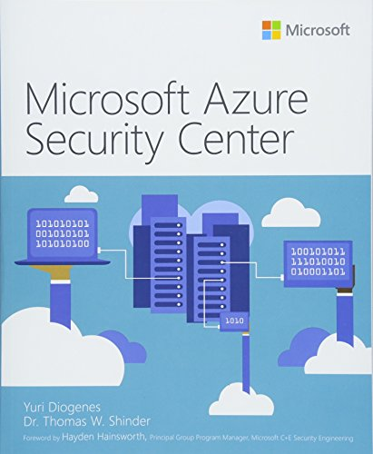 Microsoft Azure Security Center (It Best Practices - Microsoft Press) By Yuri Diogenes