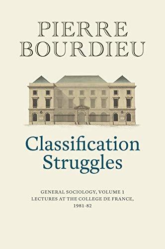 Classification Struggles By Pierre Bourdieu