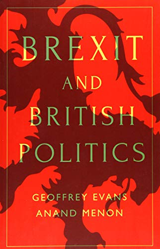 Brexit and British Politics By Geoffrey Evans