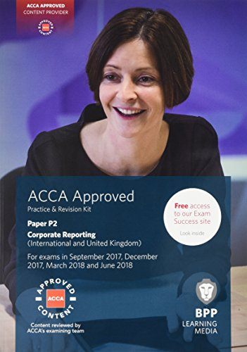 ACCA P2 Corporate Reporting (International & UK) By BPP Learning Media