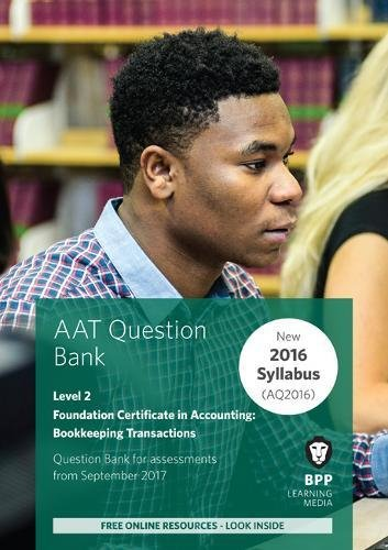 AAT Bookkeeping Transactions: Question Bank by BPP Learning Media