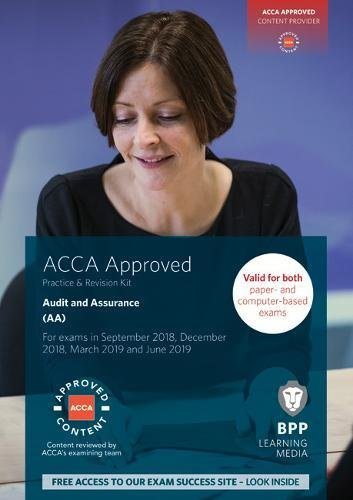 ACCA Audit and Assurance: Practice and Revision Kit By BPP Learning Media