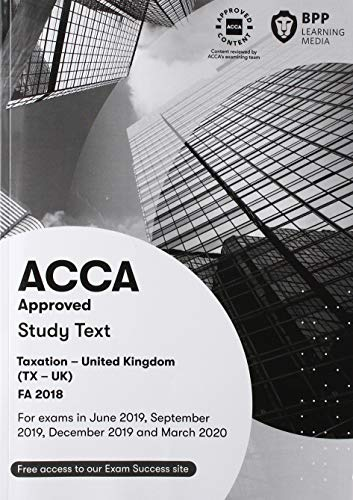 ACCA Taxation FA2018: Study Text By BPP Learning Media