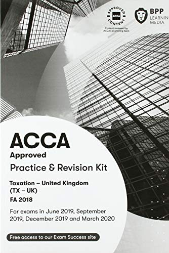 ACCA Taxation FA2018: Practice and Revision Kit By BPP Learning Media