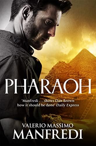 Pharaoh By Valerio Massimo Manfredi