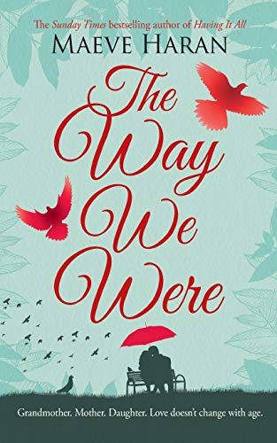 The Way We Were By Maeve Haran