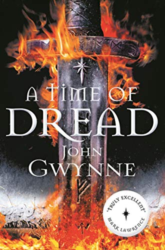 A Time of Dread By John Gwynne