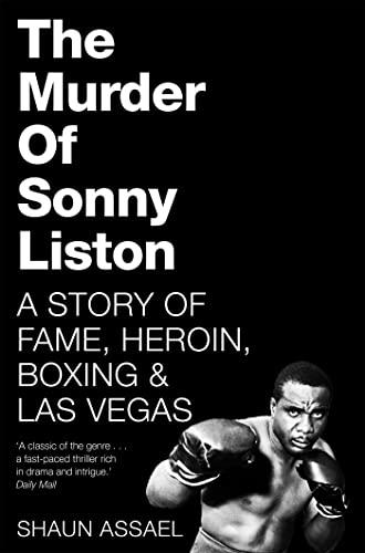 The Murder of Sonny Liston By Shaun Assael