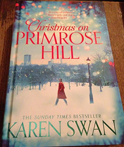 Christmas on Primrose Hill By Karen Swan