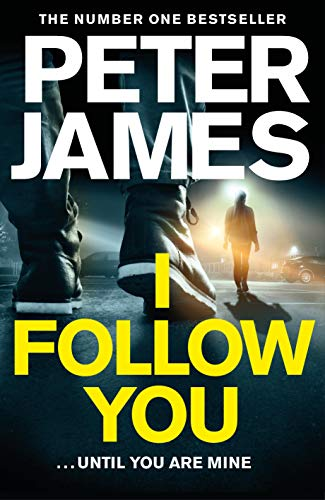 I Follow You By Peter James